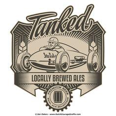 """""""Tanked Craft Beer"""" - faux hot rod craft beer label #craft #beer #home #brew #bellytanker #Ford #drylakes #racer #illustration"""