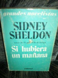 El primero de Sidney Sheldon que empecé a leer