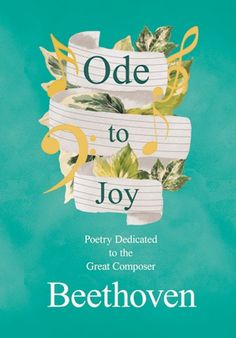 Buy Ode to Joy - Poetry Dedicated to the Great Composer Beethoven by  Various and Read this Book on Kobo's Free Apps. Discover Kobo's Vast Collection of Ebooks and Audiobooks Today - Over 4 Million Titles!