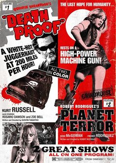 """GRINDHOUSE - Double Feature: """"Death Proof"""" - Directed by Quentin Tarantino -plus- """"Planet Terror"""" - Directed by Robert Rodriquez Horror Movie Posters, Cinema Posters, Horror Movies, Horror Icons, Death Proof, Tarantino Films, Quentin Tarantino, Great Films, Good Movies"""