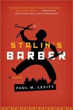 """Read """"Stalin's Barber A Novel"""" by Paul M. Levitt available from Rakuten Kobo. Avraham Bahar leaves debt-ridden and depressed Albania to seek a better life in, ironically, Stalinist Russia. Good Books, Books To Read, Stalinist, Book Jacket, Deceit, Book Cover Design, Reading Lists, Better Life, Barber"""