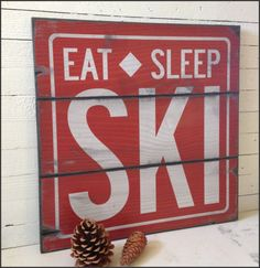Eat Sleep Ski Handcrafted Rustic Wood Sign by AlpineGraphics