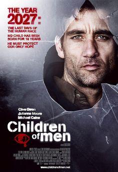Children of Men (2006)  Director: Alfonso Cuarón