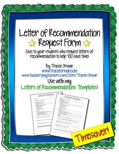 Letter of Recommendation Request Form - give this form to a student who requests a letter of recommendation from you so you have all the pertinent information to write the best possible letter!