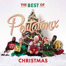 The Best Of Pentatonix Christmas Christmas Albums Pentatonix Carol Of The Bells