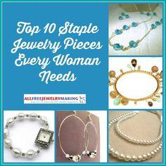 Top 10 Staple Jewelry Pieces Every Woman Needs