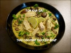If you like aromatic, spicy and heartwarming dishes, than this Tom Kha Gai - Thai Coconut Chicken Soup is exactly what you need. Thai Coconut Chicken, Chicken Soup Recipes, Poultry, Spicy, Victoria, Dishes, Ethnic Recipes, Easy, Food