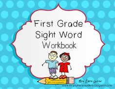 First Grade Dolch Sight Word Workbook - 40 page workbook, each has handwriting lines for practice along with 4 fill-in-the-blank sentences to practice writing each word. Great as a workbook or as worksheets