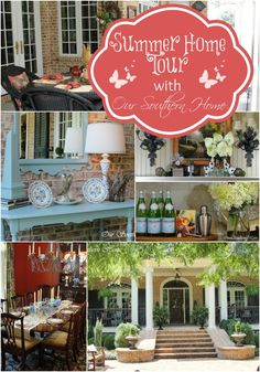 Our Southern Home: Summer Home Tour