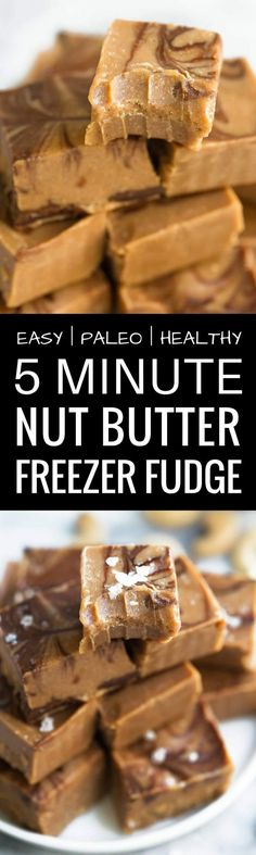 Healthy Nut Butter Freezer Fudge. This quick and e…