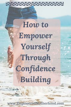 Increase your self confidence | confidence building | empowered women