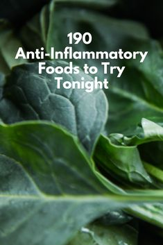 Create Yummy Meals With These 190 Anti-Inflammation Foods