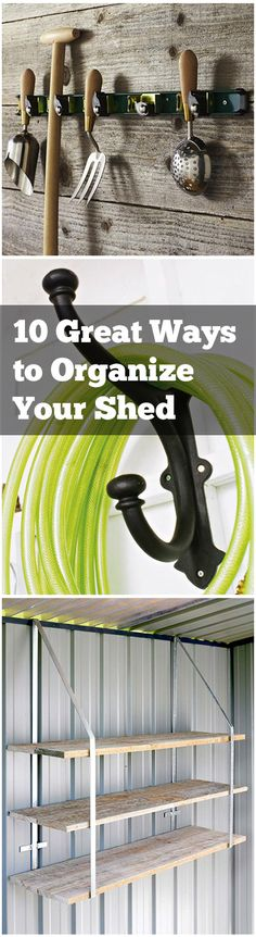 10 Great Ways to Organize Your Shed