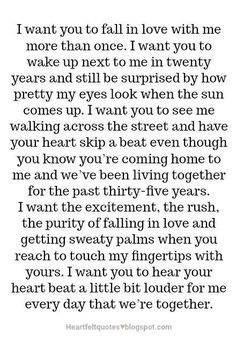 i want you to fall in love with me more than once