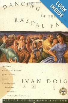 A historical fiction, the first of the McCaskill trilogy that was based upon the family history of author Ivan Doig whose ancestors came from Scotland to Montana in the late 1800s.