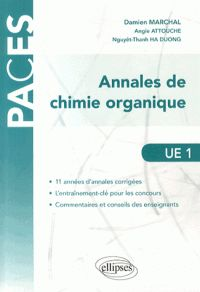 Annales de chimie organique UE 1 collection PACES chez Ellipses