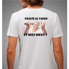 Camisetas de vapeo www.vapor-madrid.es te van a gustar y si no, dinos como quieres tu camiseta  http://vapor-madrid.es/tienda/camisetas/1107-camiseta-la-abuela-heavy.html