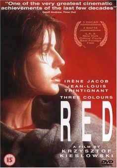 """Trois couleurs: Rouge"" (Polish: Trzy kolory. Czerwony) is a 1994 film co-written, produced, and directed by Polish filmmaker Krzysztof Kieślowski. It is the final film of The Three Colors Trilogy, which examines the French Revolutionary ideals; it is preceded by ""Blue"" and ""White""."