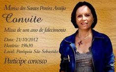 Missa de 2 anos de falecimento de Fernando da Silva Mota. 14/03/2017. Hora: 19:00 Local: Igreja Nossa Sra. de Lourdes..Rua-26 / P.10
