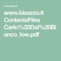 www.bisazza.it ContentsFiles Carlo%20Dal%20Bianco_low.pdf