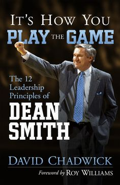It's How You Play the Game: The 12 Leadership Principles of Dean Smith on Scribd