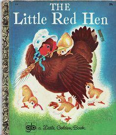 Little Red Hen by Calsidyrose, via Flickr, a favorite childhood story