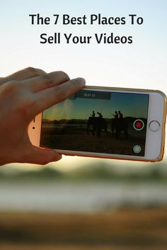 The 7 Best Places To Sell Your Videos