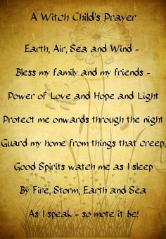 """Bed time prayer--what a cool """"now I lay me down to sleep"""" Wiccan style."""