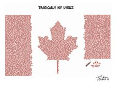 Normally I don't advertise how to buy prints, but there's just so many people asking about the Tragically Hip image that I'm posting how to buy a signed. Tragically Hip Lyrics, The Notebook, Canadian Things, Trump Cartoons, Political Cartoons, Better Music, Lyric Art, Change, Music Film