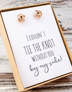 "18k rose gold/white gold plated knot stud earrings. Comes with the message, ""I couldn't tie the knot without you by side!"" Elegant yet simple bridal party gifts. All orders placed will come beautifull"