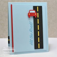Document It - Enjoy the Journey; Accent It - World Traveler Die-namics; Accent It - Hit the Road Die-namics - Karen Giron 16th Birthday Card, Birthday Cards For Boys, Hand Made Greeting Cards, Making Greeting Cards, Making Cards, Boy Cards, Kids Cards, Washi Tape Cards, Retirement Cards