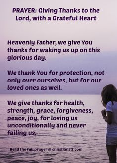 Thanksgiving Prayer: Give Thanks to the Lord, with a Grateful Heart Prayer Of Praise, Prayer Of Thanks, Prayer Scriptures, Bible Prayers, Faith Prayer, God Prayer, Prayer Quotes, Bible Verses, Affirmation Quotes
