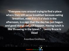 Hope Quotes for the month. Lenny Bruce, Throw In The Towel, Hope Quotes, Good Things, Shit Happens, Day