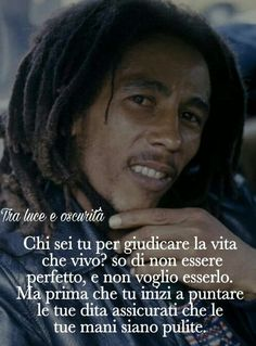 Frasi Nesta Marley, Italian Quotes, Bob Marley, Quotations, Meant To Be, Words, Funny, Tumbler, Wallpapers