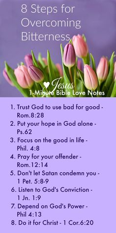 "8 Stepes for Overcoming Bitterness Biblically ~ When dealing with injustice and bitterness, make this your daily ""to do"" list: Trust God to use the situation for good (Romans Put your hope in God alone, not circumstances or earthly justice (Psalm [. Bible Prayers, Bible Scriptures, Bible Quotes, Healing Scriptures, Scripture Verses, Irish Quotes, Healing Quotes, Lyric Quotes, Movie Quotes"