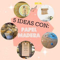 5 IDEAS CON PAPEL MADERA