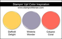Stampin' Up! Color Inspiration: Daffodil Delight, Wisteria Wonder, Calypso Coral