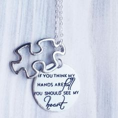Hey, I found this really awesome Etsy listing at https://www.etsy.com/listing/163300424/autism-necklace-if-you-think-my-hands