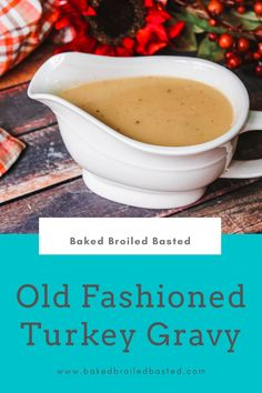 Old Fashioned Turkey Gravy is made with turkey drippings and the best gravy EVER! Thanksgiving Gravy, Thanksgiving Table, Thanksgiving Recipes, Fall Recipes, Yummy Recipes, Great Recipes, Cooking Recipes, Yummy Food, Favorite Recipes