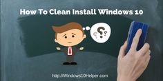 How To Clean Install Windows 10 Without Windows 10 License Key
