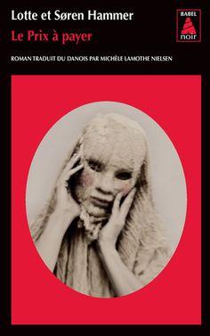 Babel Noir - 2013-11 - Lotte et Søren Hammer - Le Prix à Payer - Recto