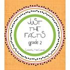Just the Facts Grade 2 is aligned with the Common Core Standard 2.OA.2...add and subtract within 20, using mental strategies.  You'll receive 4 addition and 4 subtraction assessments for each quarter.  A full year worth of assessments!  $  ***GUARANTEED TO HEL...