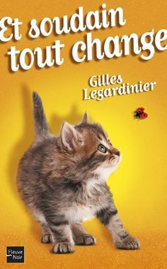 Buy Et soudain tout change by Gilles LEGARDINIER and Read this Book on Kobo's Free Apps. Discover Kobo's Vast Collection of Ebooks and Audiobooks Today - Over 4 Million Titles! Got Books, Books To Read, Gilles Legardinier, Non Fiction Genres, Leo, Change, Love Magazine, Margaret Atwood, Middle School