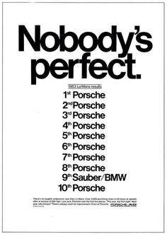 Porsche. Nobody is perfect.