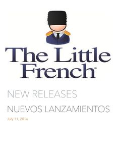 New Releases/Los Nuevos Lanzamientos July/Julio 2016  The Little French eBooks announces the new releases on eBooks, which have published and/or distributed on July 2016.  The Little French eBooks anuncia los nuevos lanzamientos en libros digitales, los cuales ha publicado y/o distribuido en Julio del 2016.