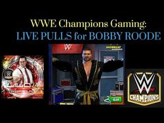 WWE Champions Gaming: Live Stream- PULLS FOR BOBBY ROODE #wwe #wwechampions #gaming #mobilegaming #wrestling #game