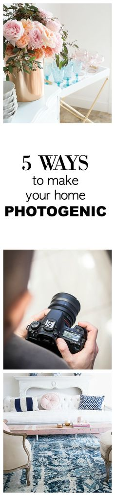 How To Make Your Home More Photogenic for blogging, photography, Instagram or if you are putting your home up for sale. Tips from shabbyfufublog.com