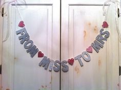 From Miss to Mrs. Glitter  Banner -- Bridal Shower or Bachelorette Party Decoration / Photo Prop. $24.00, via Etsy.