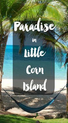 Want to visit on the world's most underrated, pristine beaches? Kick back in a hammock on an island with no cars and plenty of coastline? Little Corn Island, Nicaragua is Central America's best kept secret. Honduras, Costa Rica, Belize, Panama, Travel Tips, Travel Destinations, Travel Goals, Guatemala, Caribbean Culture