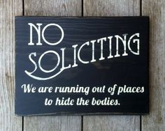 Funny Rustic No Soliciting Wood Primitive Porch Sign